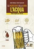 Gli ingredienti della birra: l'acqua. Guida completa per il birraio - 4