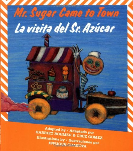 Mr. Sugar Came to Town: LA Visita Del Sr. Azucar