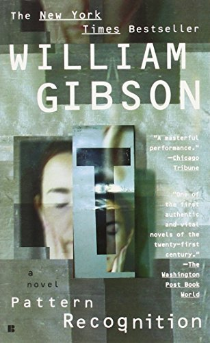 Pattern Recognition by William Gibson (2005-02-01)