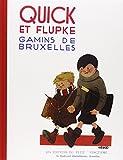 Quick et Flupke - Fac-similé de l'édition originale de 1930