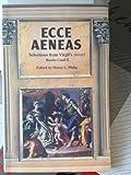 Aeneid: Ecce Aeneas: Selections from Bks.1 & 2