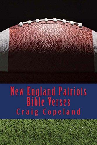 New England Patriots Bible Verses: 101 Motivational Verses For The Believer (The Believer Series) por Craig Copeland