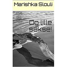 Og lille sakse! (Danish Edition)