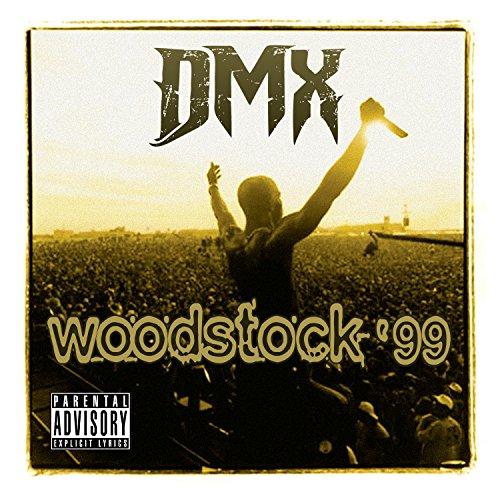 Live At Woodstock '99 [Explicit]
