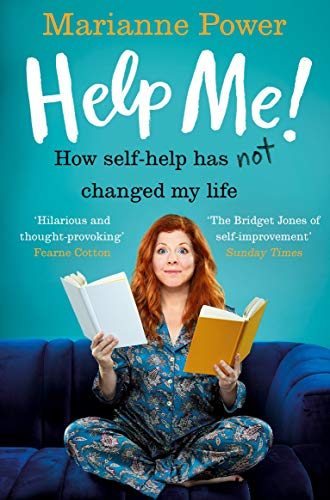 Help Me!: How Self-Help Has Not Changed My Life (English Edition)