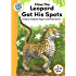 Tadpoles Tales: Just So Stories - How the Leopard Got His Spots: Tadpoles Tales: Just So Stories