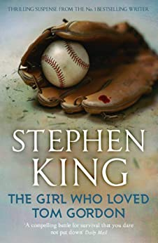 The Girl Who Loved Tom Gordon (English Edition)