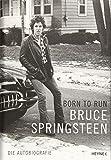 Buchinformationen und Rezensionen zu Born to Run: Die Autobiografie von Bruce Springsteen
