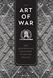 The Art of War: The Quintessential Collection of Military Strategy (Knickerbocker Classics) - Sun Tzu