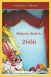 2666 (Gli Adelphi Vol. 356)