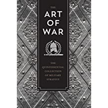 The Art of War: The Quintessential Collection of Military Strategy (Knickerbocker Classics)