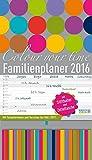 Familienplaner Colour your time 2016: Familientimer mit Ferienterminen und Vorschau bis März 2017