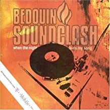 When The Night Feels My Song by Bedouin Soundclash