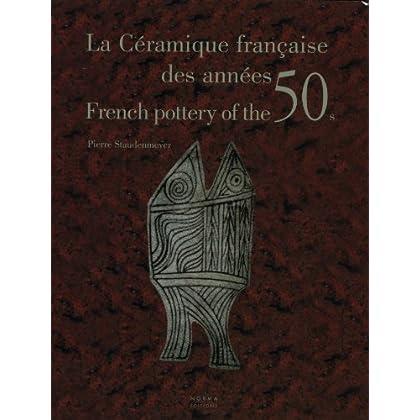 La Ceramique Française des Années 50
