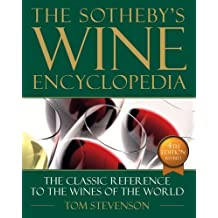 Sotheby's Wine Encyclopedia: Fourth Edition, Revised by Tom Stevenson (2007-11-19)
