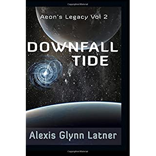 Downfall Tide: Volume 2 (Aeon's Legacy)