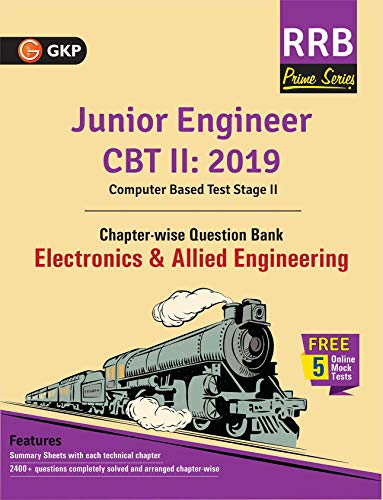 RRB (Railway Recruitment Board) Prime Series 2019 : Junior Engineer CBT 2 - Chapter-wise and Topic-Wise Question Bank - Electronics & Allied Engineering