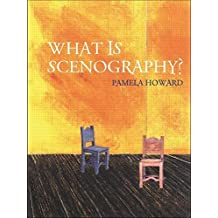 What is Scenography? (Theatre Concepts) by Pamela Howard (2001-12-23)
