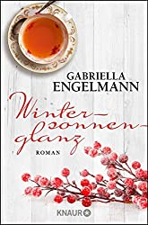 Wintersonnenglanz: Roman
