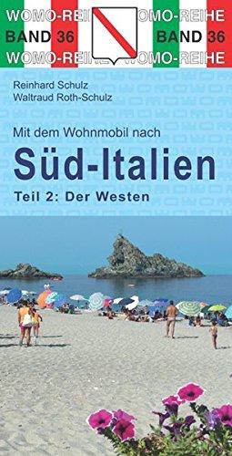 Preisvergleich Produktbild Mit dem Wohnmobil nach Süd-Italien: Teil 2: Der Westen (Womo-Reihe)
