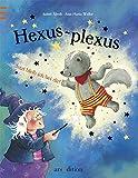 Hexus - plexus! Jetzt bleib ich bei dir! - Isabel Abedi