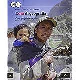 L'ora di geografia. Vol. unico. Con e-book. Con espansione online. Per le Scuole superiori