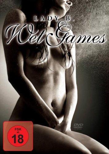 Lady B - Wet Games
