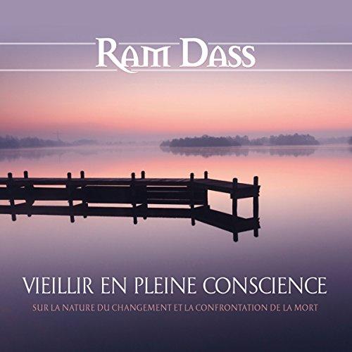Vieillir en pleine conscience : Sur la nature du changement et la confrontation de la mort