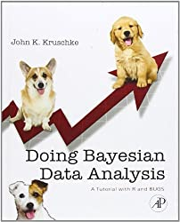 Doing Bayesian Data Analysis: A Tutorial with R and BUGS by John K. Kruschke (2010-11-25)