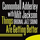 Original Jazz Sound: Things Are Getting Better