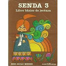 Senda 3 : libro de lectura, 3 egb,ciclo medio