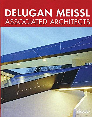 Delugan Meissl Associated Architects : Edition en anglais-allemand-français-espagnol-italien par Delugan Meissl