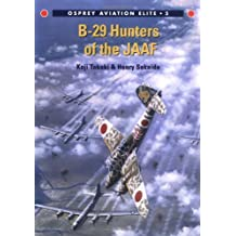 B-29 Hunters of the JAAF (Aviation Elite Units, Band 5)