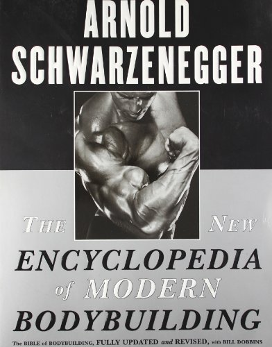 The New Encyclopedia of Modern Bodybuilding por Arnold Schwarzenegger