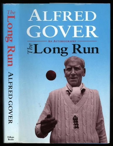 The Long Run: An Autobiography por Alf Gover