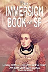 The Immersion Book of SF by Eric James Stone (2010-09-30)