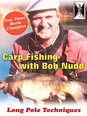 Carp Fishing with Bob Nudd - Long Pole Techniques