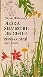 Flora Silvestre De Chile, Zona Central -
