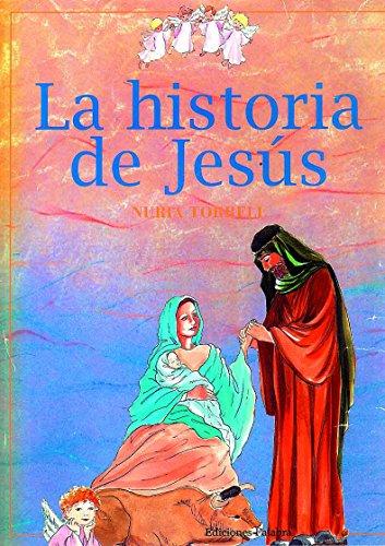La historia de Jesús (Libros ilustrados)