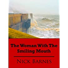 The Woman With The Smiling Mouth