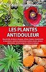 Les plantes antidouleur par Hostettmann