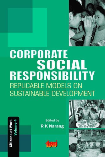 Corporate Social Responsibility: v. 4: Replicable Models on Sustainable Development