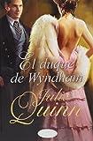 El Duque de Wyndham (Titania época) - Julia Quinn