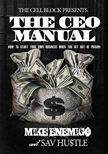 Descargar Libro It The CEO Manual: How to Start Your Own Business When You Get Out of Prison Epub Gratis No Funciona
