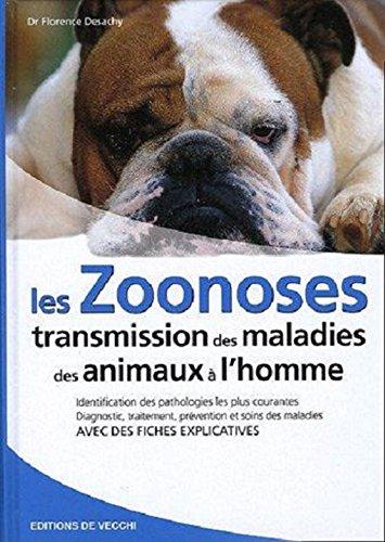 Les zoonoses : Transmission des maladies des animaux  l'homme