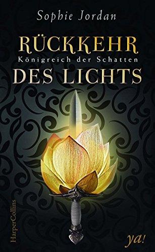 https://www.amazon.de/K%C3%B6nigreich-Schatten-R%C3%BCckkehr-Sophie-Jordan/dp/3959671725/ref=sr_1_1?s=books&ie=UTF8&qid=1519650402&sr=1-1&keywords=R%C3%BCckkehr+des+Lichts