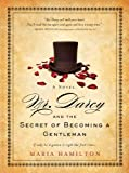 Image de Mr. Darcy and the Secret of Becoming a Gentleman