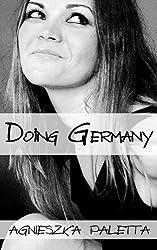 Doing Germany (Volume 1) by Agnieszka Paletta (2013-11-16)