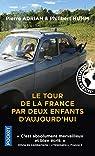 Le tour de la France par deux enfants d'aujourd'hui par Adrian