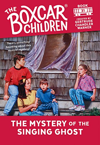 The Mystery of Singing Ghost (The Boxcar Children Mysteries Book 31) (English Edition)